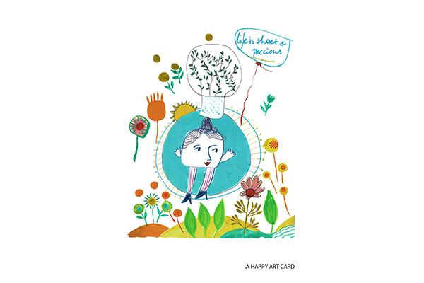 happy art card 15 life is precious art mariska eyck db 094 A6 400×600